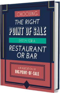 Restaurant Bar POS Buying Guide - BNG Point-of-Sale - Fargo, ND